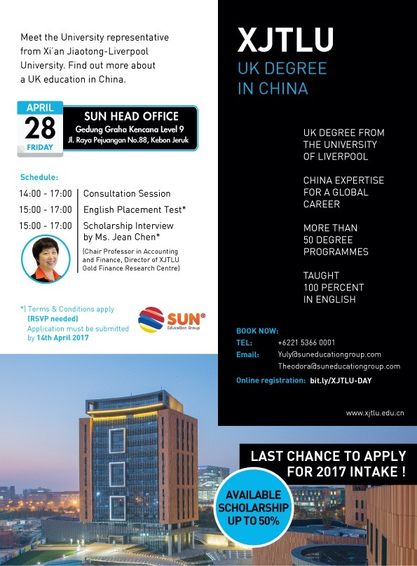 Xi'an Jiaotong-Liverpool University Info Day @ SUN Education Head Office | DKI Jakarta | Indonesia