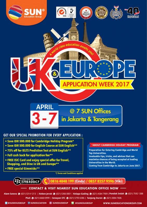 UK & Europe Education Expo 2017 @ 7 Kantor SUN Education Jakarta & Alam Sutera