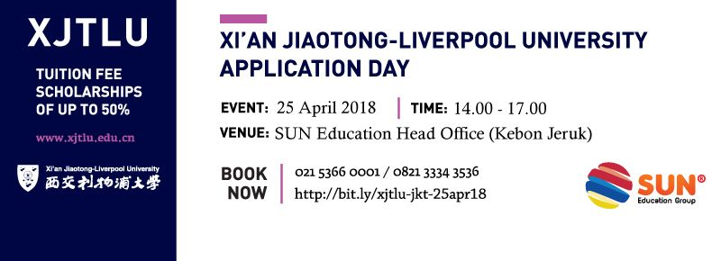 Xi'an Jiao Tong Liverpool University Application Day 2018