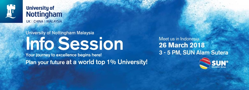 University of Nottingham Malaysia Info Session